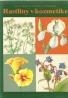 B. Hlava a kolektív- Rastliny v kozmetike
