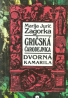 Marija Jurič Zagorka- Gričská čarodejnica / Dvorná Kamarila