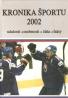 kolektív- Kronika športu 2002