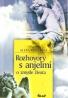 Alexa Krieleová- Rozhovory a anjelmi