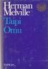 Herman Melville- Taipi Omu