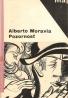 Alberto Moravia: Pozornosť