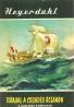 Thor Heyerdahl- Tutajjal A Csendes-óceánon