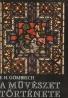 E.H.Gombrich- A Müvészet Története