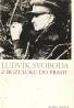 Ludvík Svoboda- Z Buzuluku do Prahy