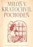Miloš V.Kratochvíl- Pochodeň
