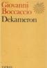 Giovanni Boccaccio- Dekameron, život Danteho, verše Filocolo I-II