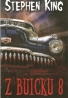 Stephen King- Z Buicku 8
