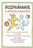 Josef Čapek- Rozprávanie o psíkovi a mačičke