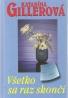 Katarína Gillerová- Všetko sa raz skončí