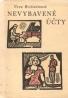 Vera Brittainová- Nevybavené účty