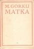 M.Gorkij- Matka