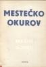 Maxim Gorkij- Mestečko Okurov