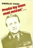 Miroslav Vacek- Prečo by som mal mlčať