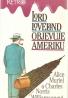 Alice Muriel a CHarles Norris Williamsonovi- Lord Loveland objevuje Ameriku