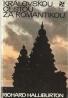 Richard Halliburton: Kráľovskou cestou za romantikou
