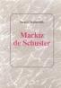 Sergej Chelemendik- Markíz de Schuster
