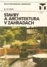 M.Dvořák- Stavby a architektura v zahradách