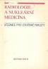 kolektív- Radiologie a nukleární medicína