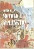 Boris Vian- Motolice a plankton