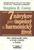 Stephen R. Covey- 7 návykov pre úspešný a harmonický život