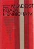 Heinrich Mann: Mladosť Kráľa Henricha IV.