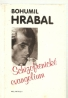 Bohumil Hrabal: Schizofrenické evangelium