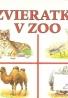 kolektív- Zvieratká v zoo