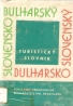 kolektív- Slovensko-Bulharský  Bulharsko-Slovenský turistický slovník