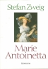 Stefan Zweig- Marie Antoinetta