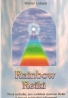 Walter Lubeck- Rainbow Reiki