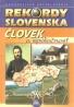 kolektív- Rekordy Slovenska / človek a spoločnosť