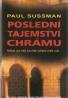 Paul Sussman- Poslední tajemství chrámu