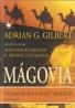 Adrian G.Gilbert- Mágovia