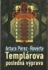 A.P.Reverte- Templárova posledná výprava