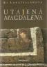 Ki Longfellowová- Utajená Magdalena
