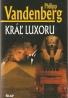 Philipp Vandenberg- Kráľ Luxoru
