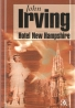 John Irving- Hotel New Hampshire