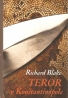 Richard Blake- Teror v Konštantínopole