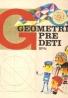 kolektív- Geometria pre deti