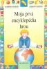 kolektív- Moja prvá encyklopédia hrou
