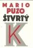 Mario Puzo: Štvrtý K