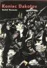 Rudolf Daumann: Koniec Dakotov