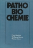 Peter Karlson- Pathobio chemie