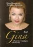 Gina Kaiserová- Gina pravdivý príbeh veštkyne