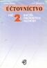 R.Šlosár- Účtovníctvo pre 2. roč. obchodných akadémií