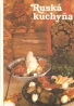 Kolektív autorov: Ruská kuchyňa