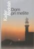 Kader Abdolah- Dom pri mešite
