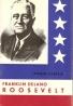 Alfred Liebfeld- F. D. Roosevelt