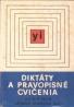 kolektív- Diktáty a pravopisné  cvičenia